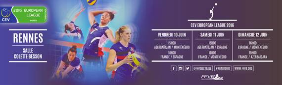 VENEZ SOUTENIR du 10 au 12 Juin 2016 L'EQUIPE DE FRANCE FEMININE à RENNES EN LIGUE EUROPEENNE,